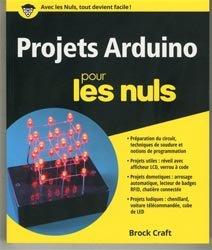 Souvent acheté avec Arduino pour la domotique, le Projets arduino pour les nuls