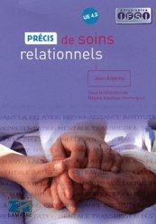Souvent acheté avec Précis de chronicité et soins dans la durée, le Précis de soins relationnels