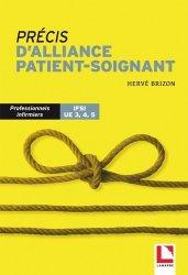 Dernières parutions sur Cadre de santé, Précis d'alliance patient-soignant