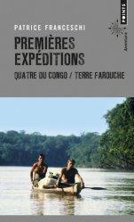 Dernières parutions dans Points aventure, Premières expéditions. Quatre du Congo & Terre farouche
