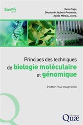 Dernières parutions sur Biologie, Principes des techniques de biologie moléculaire