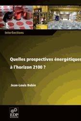 Dernières parutions dans InterSections, Prospectives énergétiques à l'horizon 2100