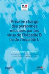Dernières parutions sur Maladies infectieuses, Prise en charge des personnes infectées par les virus de l'hépatite B ou de l'hépatite C