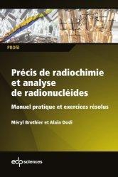 Dernières parutions dans PROfil, Précis de radiochimie et analyse de radionucléides