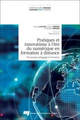 Dernières parutions sur Internet, Pratiques et innovations à l'ère du numérique en formation à distance
