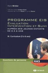 Dernières parutions dans Questions de personne Handicap, Programme EIS Évaluation intervention et suivi auprès des jeunes enfants de 0 à 6 ans