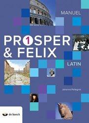 Dernières parutions sur Méthodes de langue (Scolaire), Prosper & Felix 1