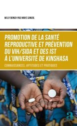 Dernières parutions sur Maladies infectieuses, Promotion de la santé reproductive et prévention du VIH/SIDA et des IST à l'Université de Kinshasa