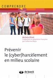 Dernières parutions dans Comprendre et Agir, Prévenir le (cyber)harcèlement en milieu scolaire