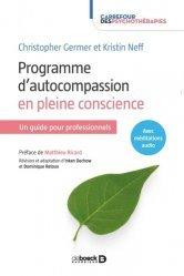 Dernières parutions sur Connaissance et affirmation de soi, Programme d'autocompassion en pleine conscience