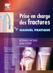Souvent acheté avec Le guide médical-santé du voyageur, le Prise en charge des fractures