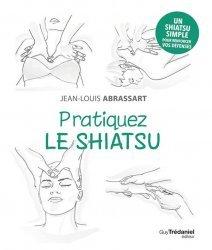 Souvent acheté avec Voyage au centre du corps humain, le Pratiquez le shiatsu