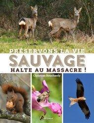 Dernières parutions sur Animaux, Préservons la vie sauvage