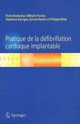 Souvent acheté avec Le bilan hémodynamique par cathétérisme cardiaque, le Pratique de la défibrillation cardiaque implantable