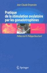 Souvent acheté avec L'IVG, le Pratique de la stimulation ovulatoire par les gonadotrophines