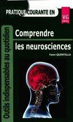 Dernières parutions dans Outils indispensables au quotidien, Pratique courante en comprendre les neurosciences