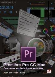 Dernières parutions sur Techniques vidéo, Première Pro CC Mac