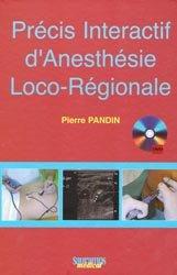 Souvent acheté avec Hygiène hospitalière, le Précis interactif d'anesthésie loco-régionale