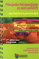 Souvent acheté avec Douleurs : physiologie, physiopathologie et pharmacologie, le Principales thérapeutiques en soins palliatifs chez l'adulte et la personne âgée