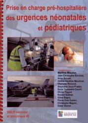 Souvent acheté avec Manuel de réanimation, soins intensifs et médecine d'urgence, le Prise en charge pré-hospitalière des urgences néonatales et pédiatriques