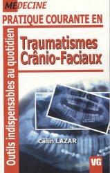 Dernières parutions dans Outils indispensables au quotidien, Pratique courante en traumatismes crânio-faciaux