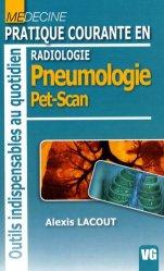Dernières parutions dans Outils indispensables au quotidien, Pratique courante en radiologie - Pneumologie Pet-Scan