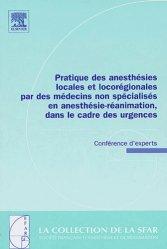 Dernières parutions dans SFAR, Pratique des anesthésies locales et locorégionales par des médecins non spécialisés en anesthésie-réanimation dans le cadre des urgences