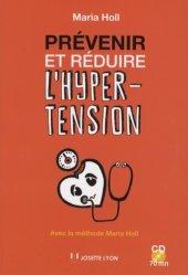 Dernières parutions sur Cardiologie - Médecine vasculaire, Prévenir et réduire l'hypertension