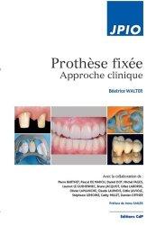 Souvent acheté avec Pratique de l'empreinte en prothèse fixée, le Prothese fixée