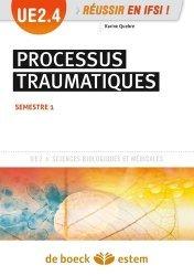 Souvent acheté avec Les fondamentaux par l'image l'UE 2.1 et 2.2 - Diplôme d'état infirmier - IFSI, le Processus traumatiques UE2.4