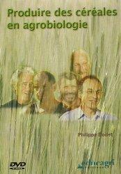 Souvent acheté avec Agriculture biologique, le Produire des céréales en agrobiologie
