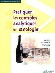 Souvent acheté avec L'oenologie, le Pratiquer les contrôles analytiques en oenologie Manuel de travaux pratiques