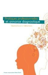 Dernières parutions sur Diagnostics et thérapeutiques, Pratiques professionnelles et annonce diagnostique