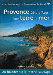 Nouvelle édition Provence Cote d'Azur entre terre et mer