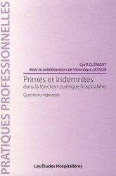Dernières parutions dans Pratiques professionnelles, Primes et indemnités dans la fonction publique hospitalière