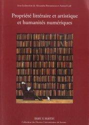 Dernières parutions dans Presses Universitaires de Sceaux, Propriété littéraire et artistique et humanités numériques
