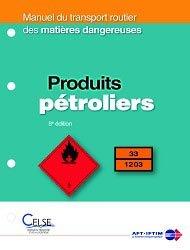 Dernières parutions dans Manuel du transport routier des matières dangereuses, Produits pétroliers