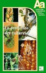 Dernières parutions dans Agriculture d'aujourd'hui, Protection des cultures