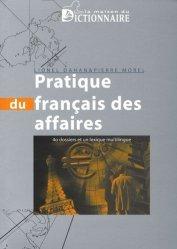 Dernières parutions sur Correspondance, Pratique du français des affaires. 40 Dossiers et un lexique multilingue