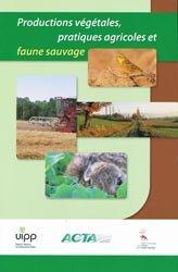 Souvent acheté avec Advelia, le Productions végétales, pratiques agricoles et faune sauvage