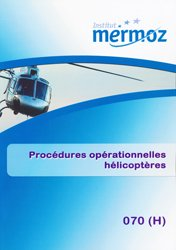 Dernières parutions sur Hélicoptère, Procédures opérationnelles hélicoptères