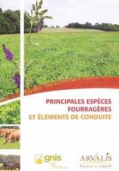 Souvent acheté avec Produire plus et mieux - 53 solutions concrètes pour réduire l'impact des produits phytosanitaires, le Principales espèces fourragères et éléments de conduite