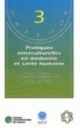 Dernières parutions dans Prélude, Pratiques interculturelles en médecine et santé humaine Phytomédicaments d'origine africaine : de la recherche à la production pour un développement durable. Avec les actes du symposium Prélude, Ouidah, Bénin, 27-31 mars 1995