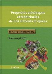 Souvent acheté avec Biologie de l'Alimentation Humaine Tome 2, le Propriétés diététiques et médicinales de nos aliments et épices. Tome 2