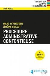 Dernières parutions dans Regards sur le droit luxembourgeois, Procédure administrative contentieuse. 4e édition