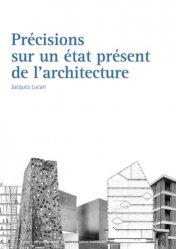 Dernières parutions sur Patrimoine contemporain depuis 1792, Précisions sur un état présent de l'architecture