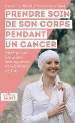 Souvent acheté avec Diabétologie, le Prendre soin de son corps pendant un cancer