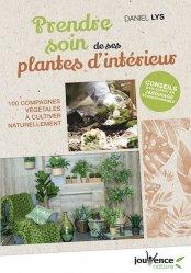 Dernières parutions dans Jouvence Nature, Prendre soin de ses plantes d'intérieur
