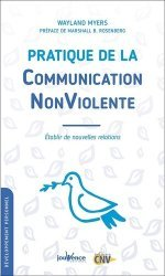 Dernières parutions sur Communication interpersonnelle, Pratique de la communication nonviolente