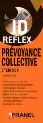 Dernières parutions dans ID Reflex, Prévoyance collective. 2e édition